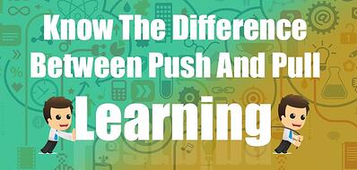 Know_The_Difference_Between_Push_And_Pull_Learning.jpg