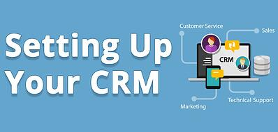 Discover how to set up your CRM.