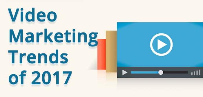 Video Marketing Trends of 2017