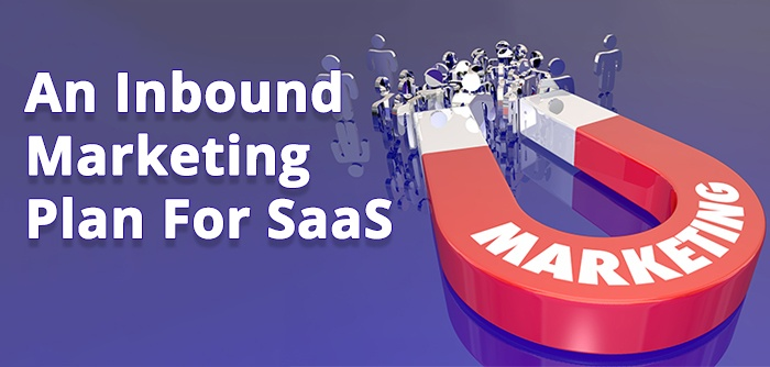 10 Signs That You Need Inbound Marketing For Your SaaS Company