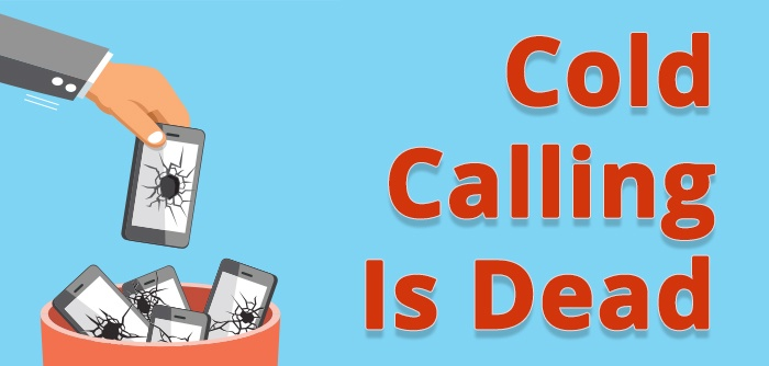 The Era Of Cold Calling Has Ended. Enter Inbound Marketing