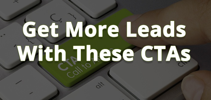 5 Types of Calls To Action That Will Get More Leads