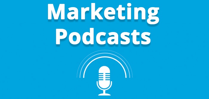 Top 7 Marketing Podcasts I Love